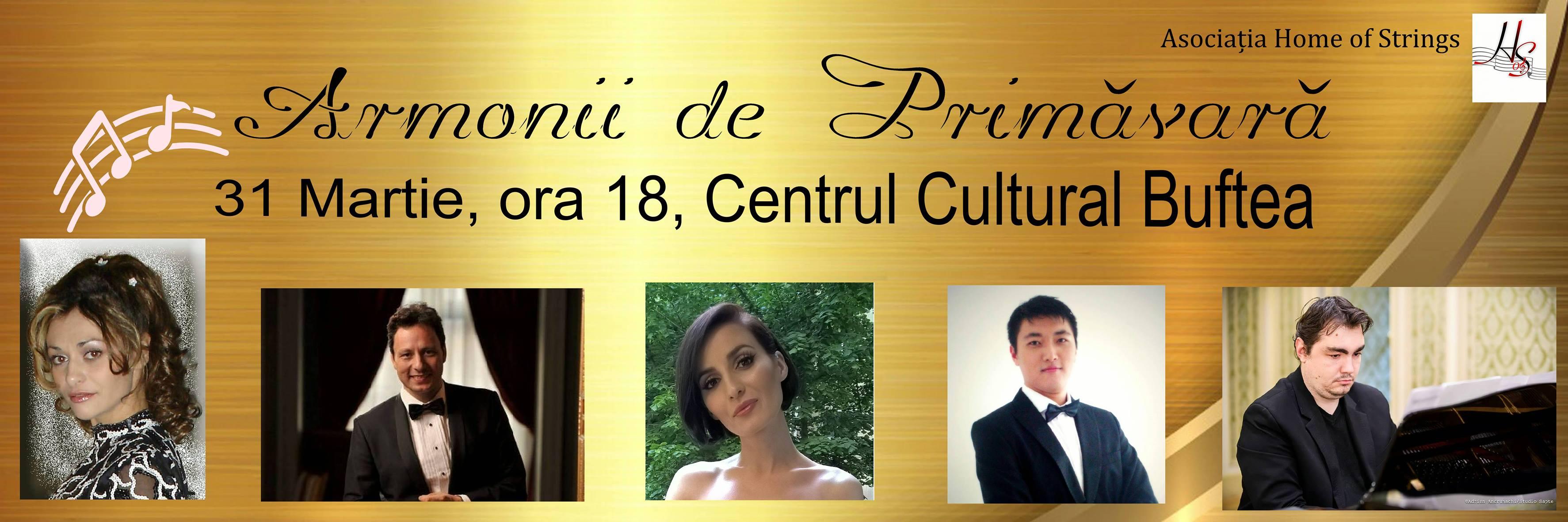 Concert Armonii de Primavara - 31 martie,  Centrul Cultural Buftea